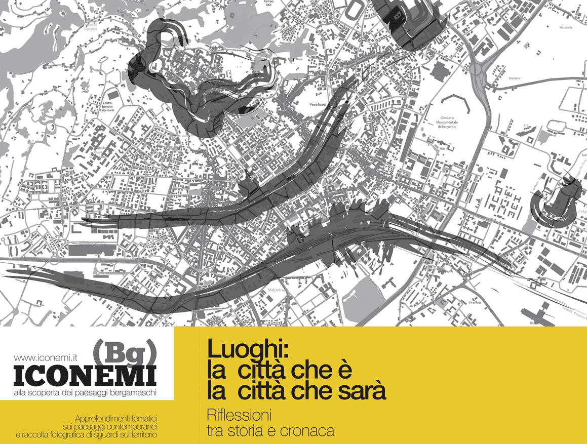 Architetti A Bergamo bergamo: un laboratorio di idee e azioni sulla città